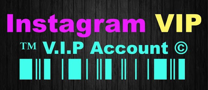 Make Your Instagram account Vip | ♛『𝓘𝓝𝓢𝓣𝓐𝓖𝓡𝓐𝓜 𝓥𝓘𝓟 𝓐𝓒𝓒𝓞𝓤𝓝𝓣 𝟐𝟎𝟏𝟗』♛