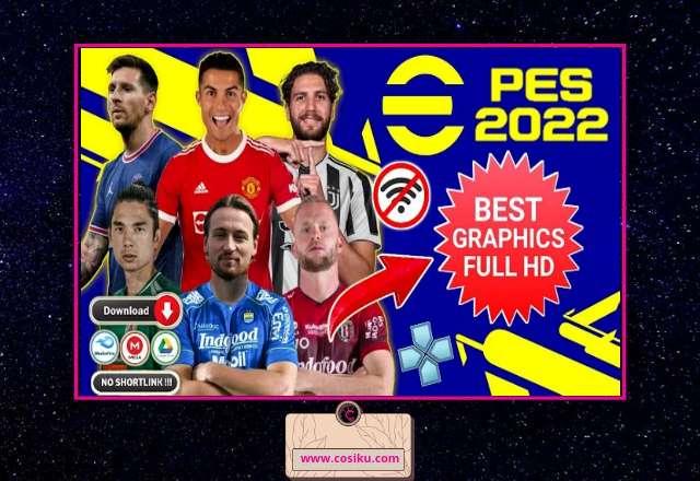 PES 2022 BRI Liga 1 Indonesia & Full Eropa PPSSPP ISO