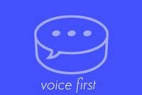 Voice First Tech!