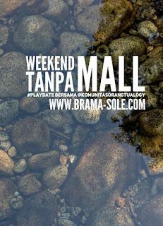 Weekend Tanpa Mall Bersama Komunitas Orangtualogy