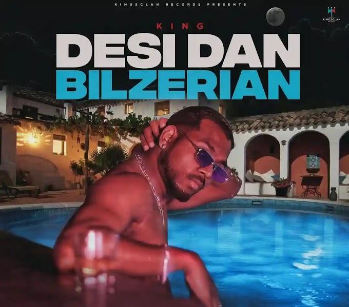 Desi Dan Bilzerian Lyrics – King