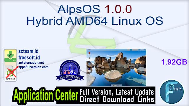 AlpsOS 1.0.0 Hybrid AMD64 Linux OS