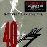 Monterey Jazz Festival: 40 Legendary Years 1958 – 1996 (1997)