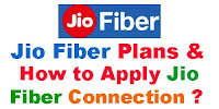 Jio Fiber Plans & How to apply jio fiber Connection ?