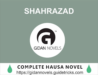 SHAHRAZAD COMPLETE HAUSA NOVELS