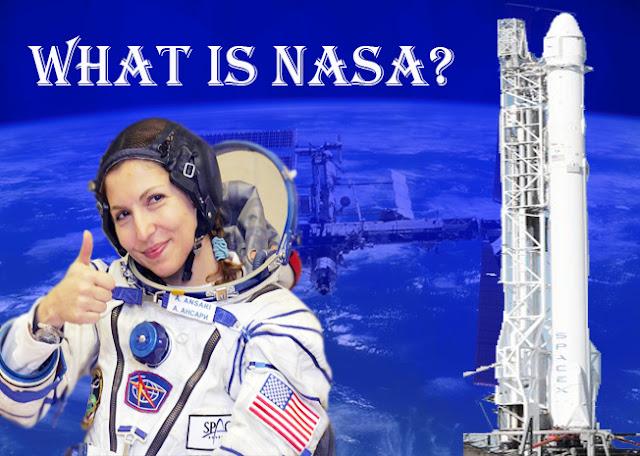 What is NASA, What does NASA do?,NASA