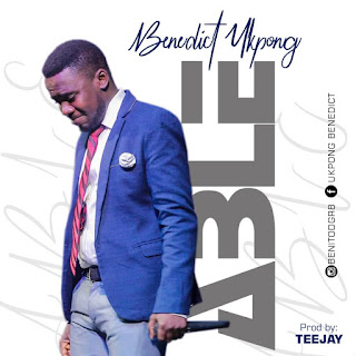 Download | Benedict Ukpong - Able