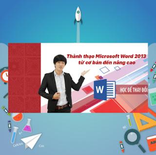 Khóa Học Thành Thạo Microsoft Word 2013 Từ Cơ Bản Đến Nâng Cao ebook PDF-EPUB-AWZ3-PRC-MOBI