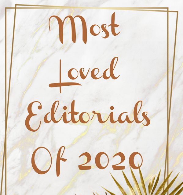 Most Loved Editorials of 2020