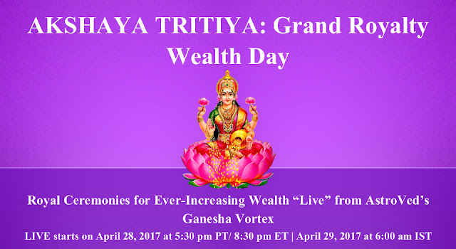 AKSHAYA TRITIYA 2017: Grand Royalty Wealth Day