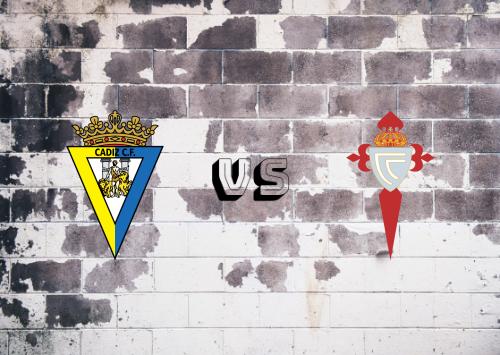 Cádiz vs Celta de Vigo  Resumen