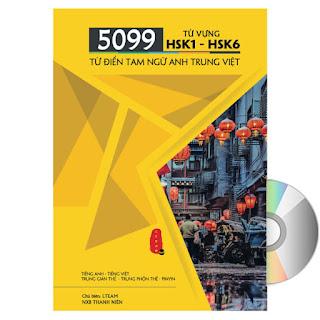 5099 Từ Vựng HSK1 – HSK6 Từ Điển Tam Ngữ Anh – Trung – Việt + DVD Audio tài liệu ebook PDF-EPUB-AWZ3-PRC-MOBI