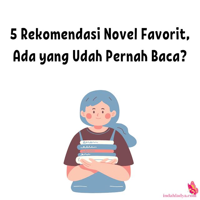 Rekomendasi Novel Favorit