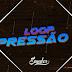 Dj Sander - Loop Pressão 02 (TecnoFunk)
