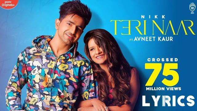 Teri naar lyrics with meaning in Hindi nikk ft Avneet kaur