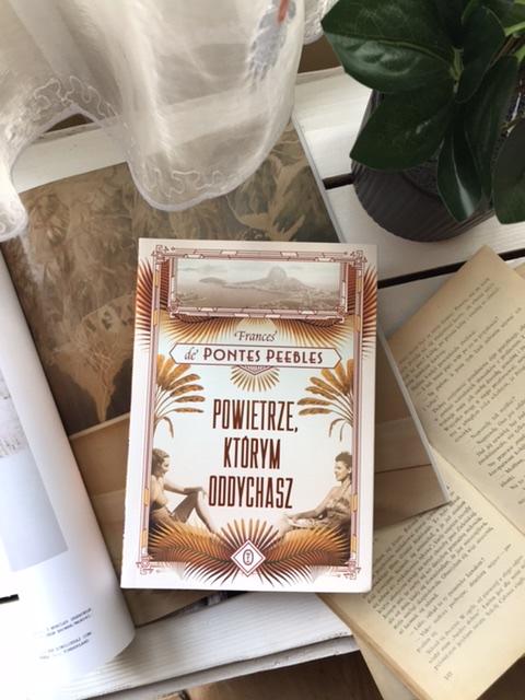 Frances de Pontes Peebles, Powietrze, którym oddychasz