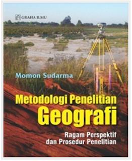 Jual Metodologi Penelitian Geografi; Ragam Perspektif dan Prosedur Peneliti - DISTRIBUTOR BUKU YOGYA | Tokopedia