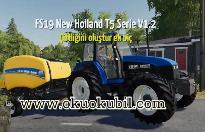 FS19 New Holland T5 Serie V1.2 MOD Sımulator Oyunu indir 2020