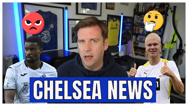 CHELSEA FC NEWS UPDATE   MARC GUEHI GOES   ERLING HAALAND  CRAZY BID  & MUCH MORE!