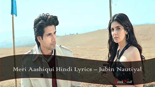 Meri-Aashiqui-Hindi-Lyrics-Jubin-Nautiyal