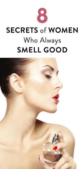 8 Secrets of Women Who Always Smell Good