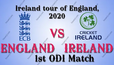 Who will win ENG vs IRE 1st ODI Match
