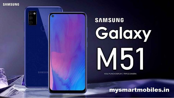 Samsung Galaxy M51 Price In India 2021   Samsung Galaxy M51 Full Specifiation Launch Date.