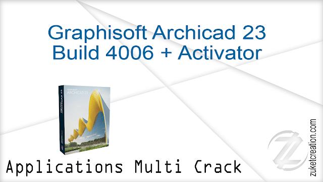 Graphisoft Archicad 23 Build 4006 + Activator