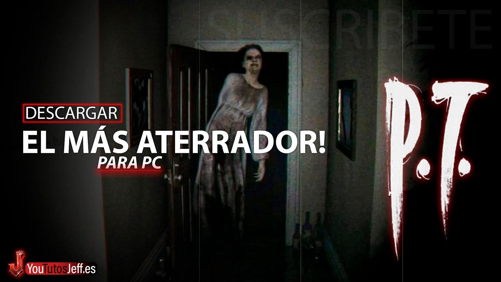 EL JUEGO MAS ATERRADOR!😨🔥Descargar P.T Emulation para PC