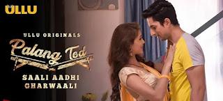 palang-tod-saali-aadhi-ghar-waali-ullu-web-series-full-episode