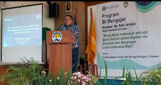 IAI Bunga Bangsa Mendapat Pengajaran Oleh Kepala  KPw Bi Cirebon Terkait  Kebanksentralan Dan Digitalisasi Ekonomi