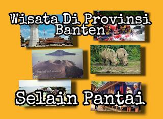 Tempat wisata di Banten selain pantai