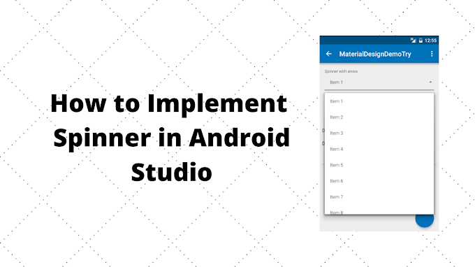 How to implement Spinner in Android Studio | Android Studio Tutorials