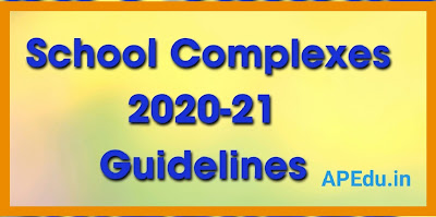 School Complexes 2020-21 - Restructuring of the school complexes Guidelines.