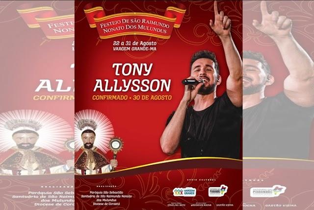 CANTOR CATÓLICO TONY ALLYSSON É A ATRAÇÃO PRINCIPAL DO FESTEJO DE SÃO RAIMUNDO NONATO DOS MULUNDUS