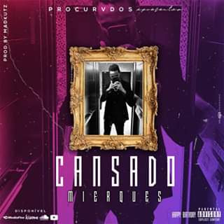 Mierques - Cansado [Download] / BAIXAR MP3