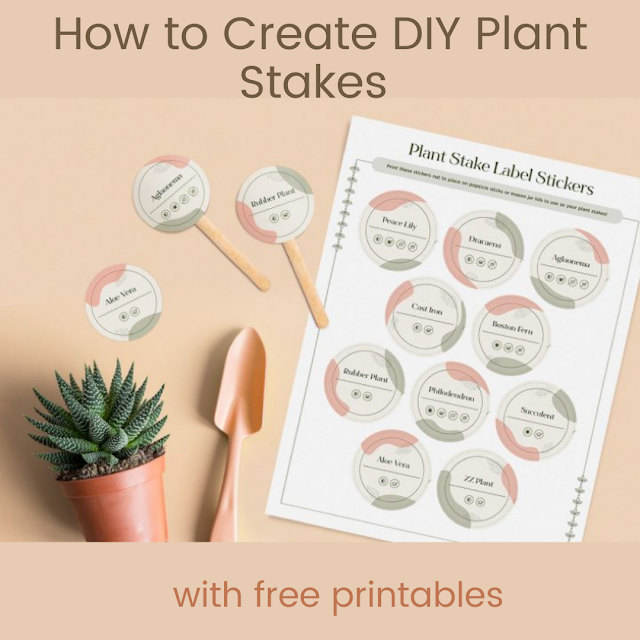 How to Create DIY Plant Stakes + Free Printables