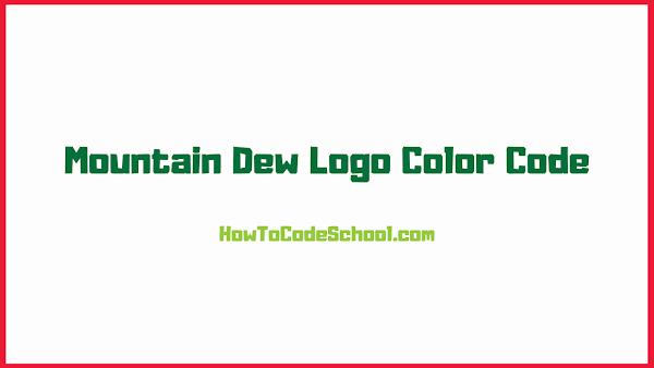 Mountain Dew Logo Color Code