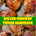 #Killer #Chicken #Thigh #Marinade