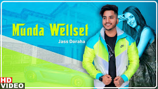 Munda Welset Lyrics - Jass Doraha & Simran Saggu