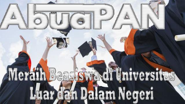 Tips dan Cara Sukses Meraih Beasiswa di Universitas Luar dan Dalam Negeri