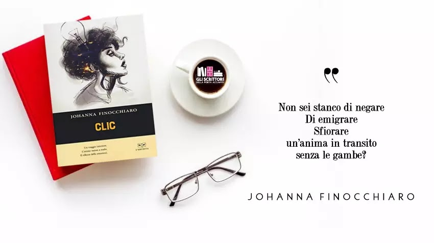 Clic, la silloge d'esordio di Johanna Finocchiaro