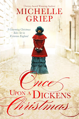 Once Upon A Dickens Christmas by Michelle Griep