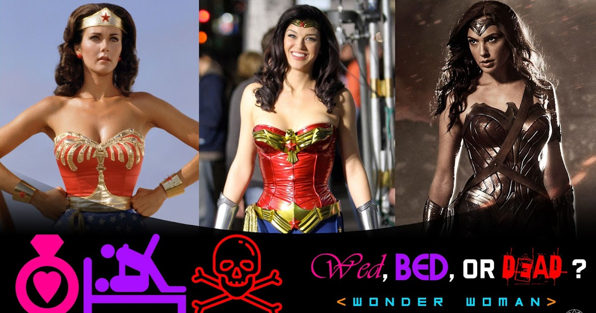 Wed, Bed or Dead: Wonder Woman Edition   Fanboys Anonymous