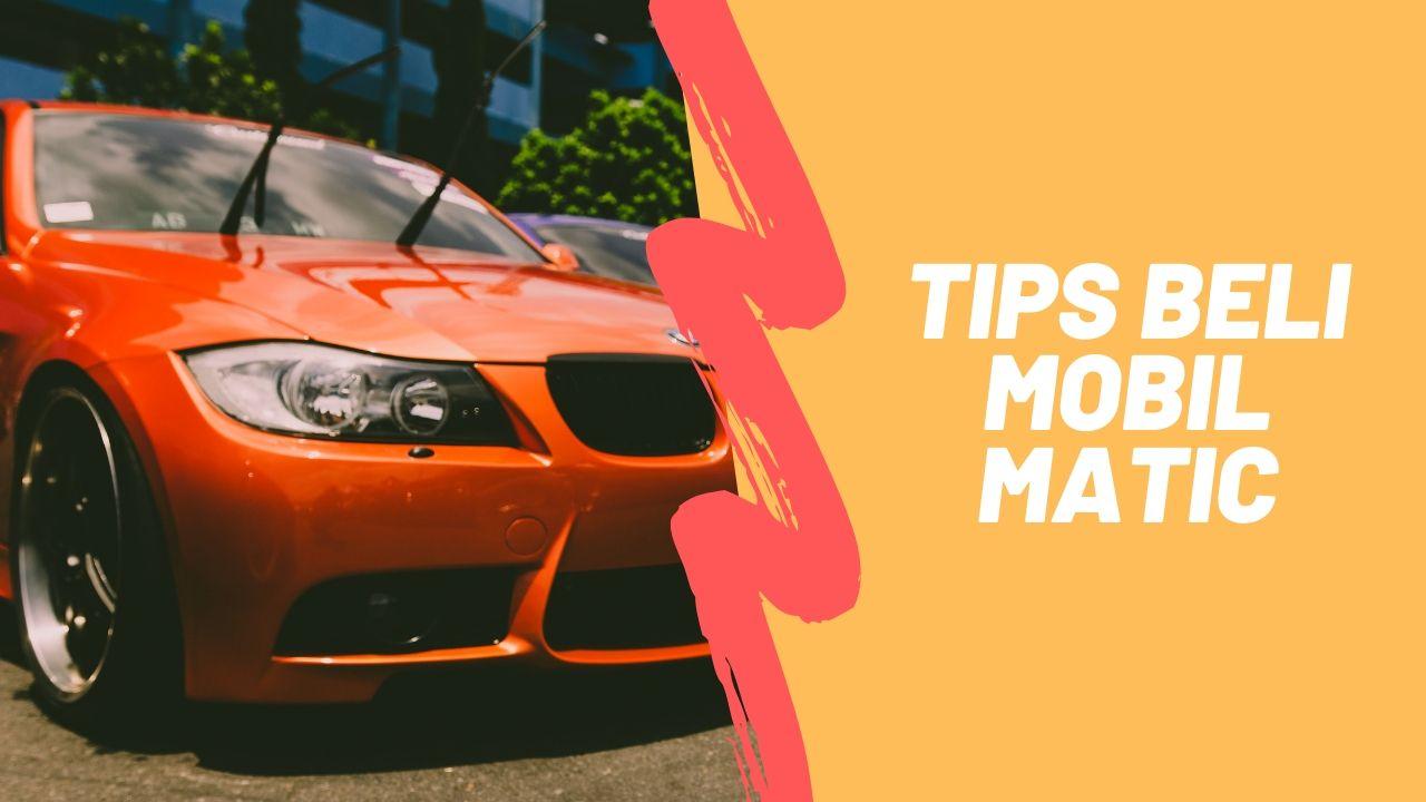 Tips membeli mobil matic bekas