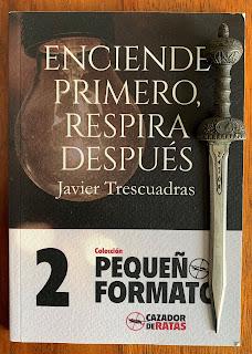Portada del libro Enciende primero, respira después, de Javier Trescuadras