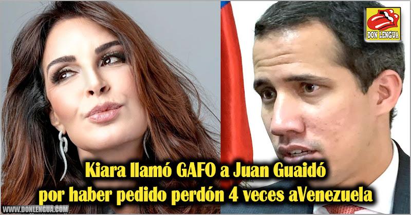 Kiara llamó GAFO a Juan Guaidó por pedir perdón 4 veces a Venezuela