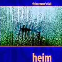 Fisherman's Fall - Heim 2006