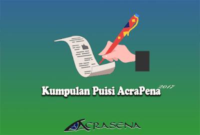 Kumpulan Puisi AcraPena
