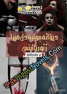 Deewana Hua Ye Dil Mera (Season 2) By Zanoor Writes